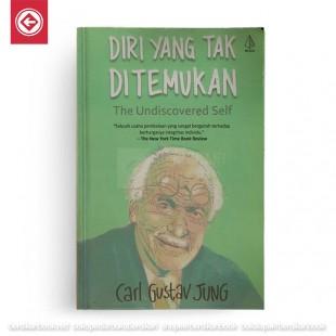Diri Yang Tak Ditemukan - The Undiscovered Self