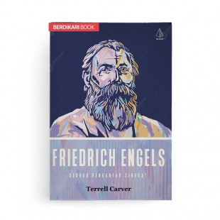 Friedrich Engels Sebuah Pengantar Singkat