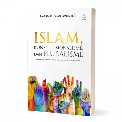 Islam Konstitusionalisme dan Pluralisme