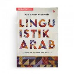 Linguistik Arab Pengantar Sejarah dan Mazhab