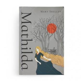 Mathilda Mary Shelley