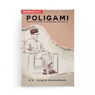 Poligami Sebuah Kajian Kritis Kontemporer Seorang Kiai