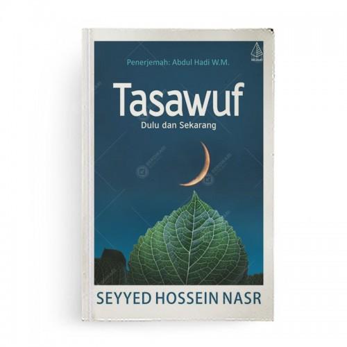 Tasawuf Dulu dan Sekarang