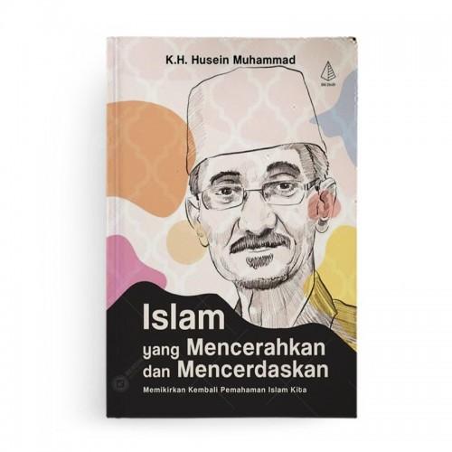 Islam yang Mencerahkan dan Mencerdaskan