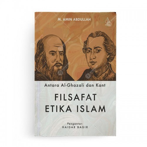 Antara al-Ghazali dan Kant Filsafat Etika Islam