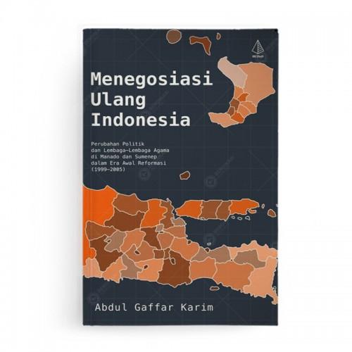 Menegosiasi Ulang Indonesia
