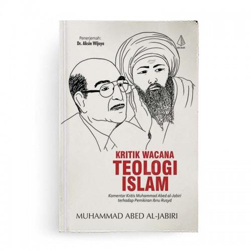 Kritik Wacana Teologi Islam