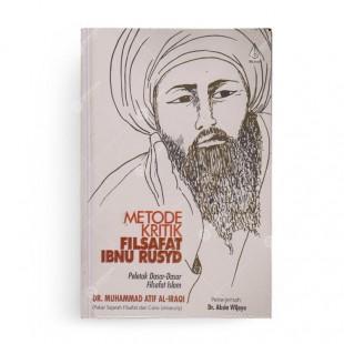 Metode Kritik Filsafat Ibnu Rusyd Peletak Dasar-dasar Filsafat Islam