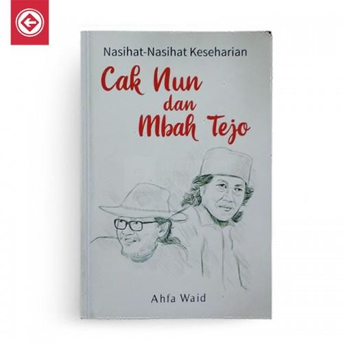Nasihat Nasihat Keseharian Cak Nun dan Mbah Tejo