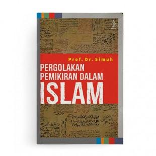 Pergolakan Pemikiran dalam Islam