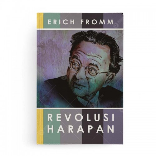 Revolusi Harapan Erich Fromm