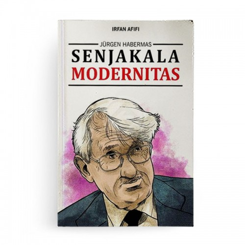 Jurgen Habermas Senjakala Modernitas