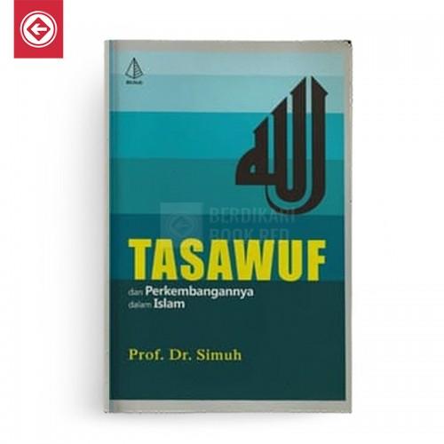 Tasawuf dan Perkembangannya dalam Islam