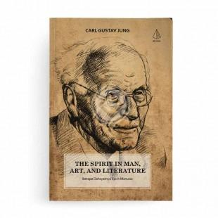 The Spirit in Man Art and Literature Betapa Dahsyatnya Spirit Manusia