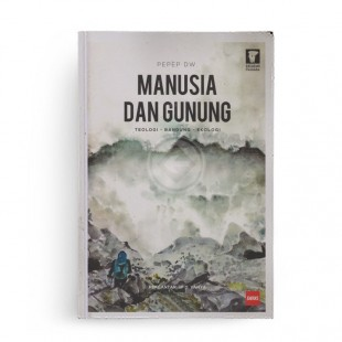 Manusia dan Gunung Teologi, Bandung, Ekologi