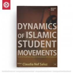 Dynamics Of Islamic Student Movements - Iklim Intelektual Islam di Kalangan Aktivis Kampus