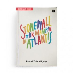 Stonewall Tak Mampir di Atlantis