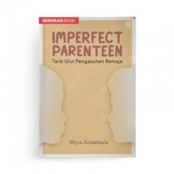 Imperfect Parenteen