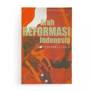 Arah Reformasi Indonesia