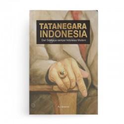Tata Negara Indonesia dari Sriwijaya sampai Indonesia Modern