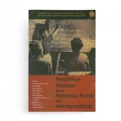 Pendidikan Nasional dalam Reformasi Politik dan Kemasyarakatan