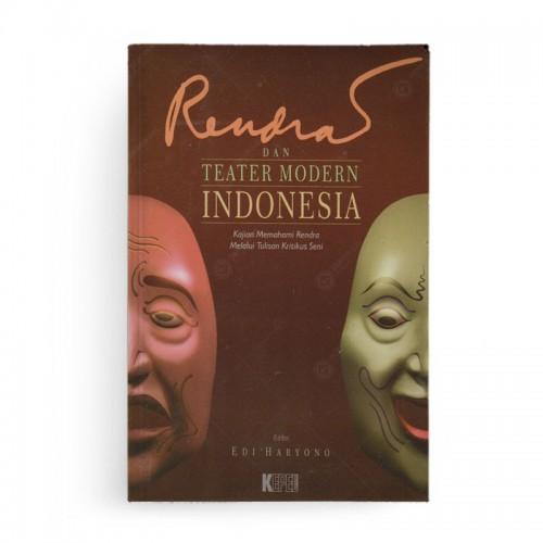 Rendra dan Teater Modern Indonesia