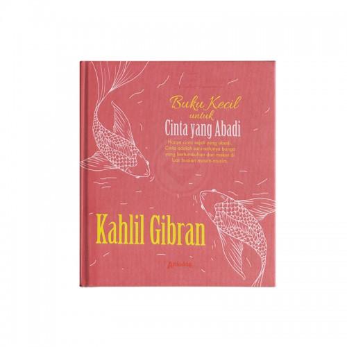 Buku Kecil untuk Cinta yang Abadi