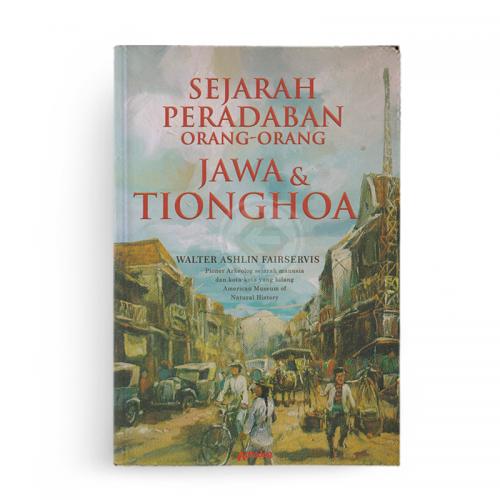 Sejarah Peradaban Orang-Orang Jawa Tinghoa