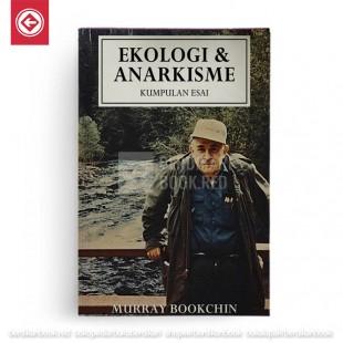 Ekologi dan Anarkisme - Kumpulan Esai