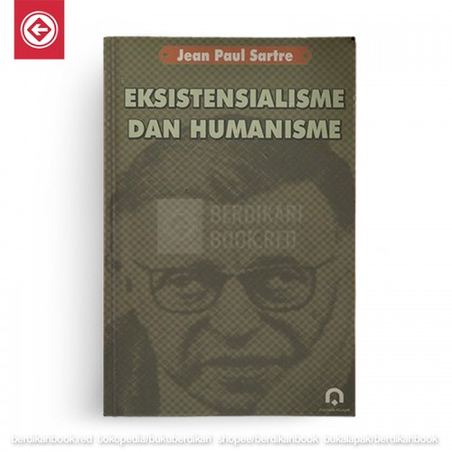 Eksistensialisme dan Humanisme