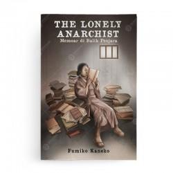 The Lonely Anarchist Memoar di Balik Penjara