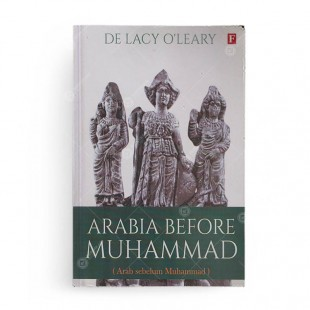 Arabia Before Muhammad (Arab Sebelum Muhammad)