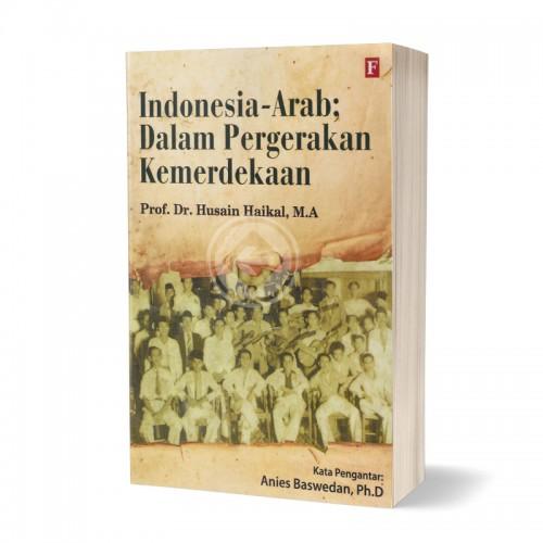 Indonesia Arab Dalam Pergerakan Kemerdekaan