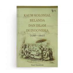 Kaum Kolonial Belanda dan Islam di Indonesia