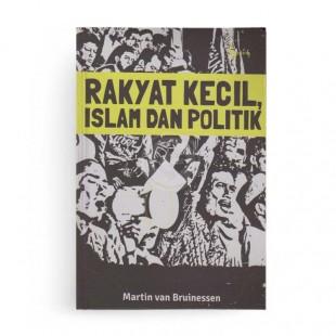Rakyat Kecil, Islam dan Politik