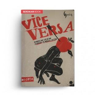 Vice Versa Kumpulan Catatan Seorang Pembaca Sastra