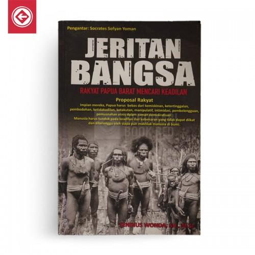 Jeritan Bangsa Rakyat Papua Barat Mencari Keadilan