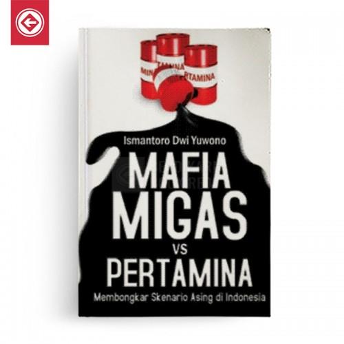 Mafia Migas vs Pertamina