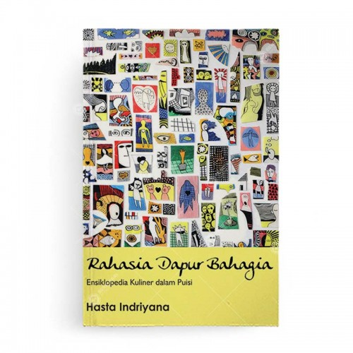Rahasia Dapur Bahagia Ensiklopedia Kuliner dalam Puisi