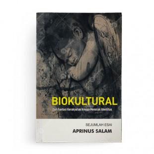 Biokultural dari Fantasi Kerakyatan hingga Menolak Identitas