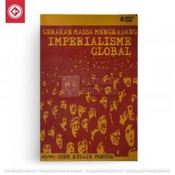 Gerakan Massa Menghadang Imperialisme Global
