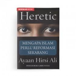 Heretic Mengapa Islam Perlu Reformasi Sekarang