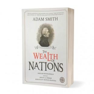 The Wealth of Nations - Edisi Lengkap