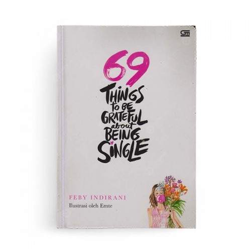 69 Things To Be Grateful About Being Single