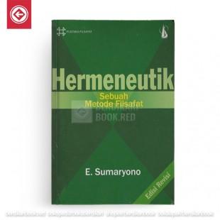 HERMENEUTIK Sebuah Metode Filsafat