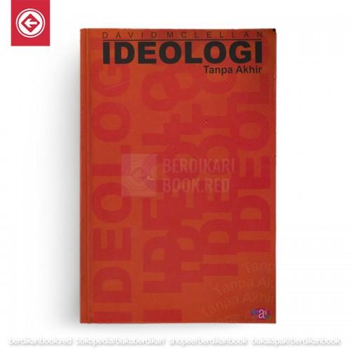 Ideologi tanpa akhir