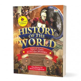 History of The World - Sejarah Dunia Kuno dan Modern