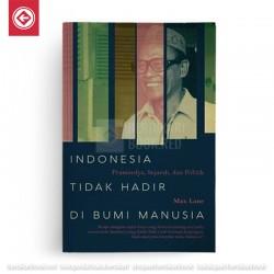 Indonesia Tidak Hadir di Bumi Manusia