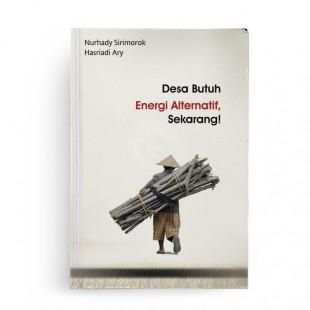 Desa Butuh Energi Alternatif Sekarang