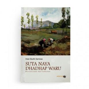 Suta Naya Dhadhap Waru Manusia Jawa dan Tumbuhan